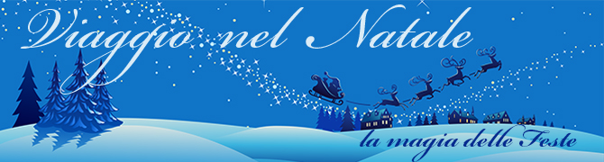 Mercatini Natale 2014 vacanze viaggi capodanno 2015